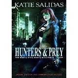 Hunters & Prey (Immortalis, Book 2) (Immortalis Vampire Series) ~ Katie Salidas