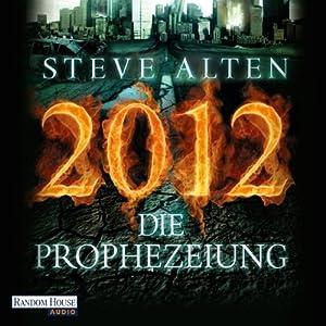 2012 - Die Prophezeiung Hörbuch