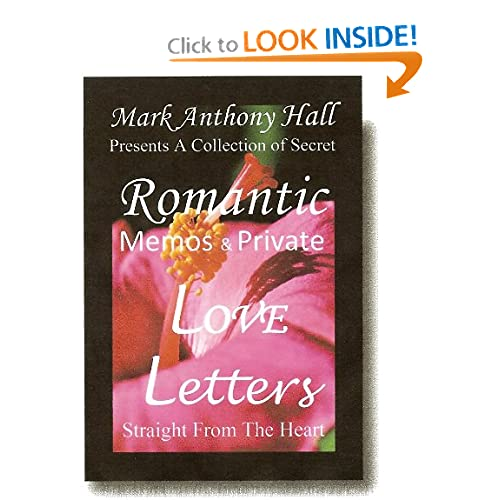Secret Romantic Memos & Private Love Letters   Straight From The Heart