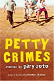 Petty Crimes (0152054375) by Soto, Gary