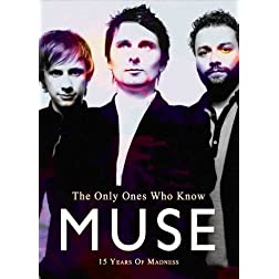 Muse - The Only Ones Who Know