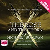 The Rose and the Thorn: Riyria Chronicles, Volume 2 | Michael J. Sullivan
