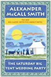 Image of The Saturday Big Tent Wedding Party: A No. 1 Ladies' Detective Agency Novel (12) (No. 1 Ladies Detective Agency)