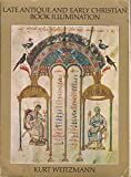 Late Antique and Early Christian Book Illumination (0701122439) by Weitzmann, Kurt