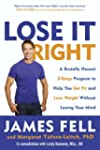 Lose It Right: A Brutally Honest 3-St...
