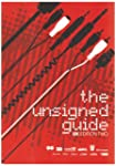 The Unsigned Guide UK Edition 2006