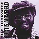 Curtis Mayfield The Ultimate Curtis Mayfield
