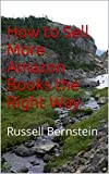 How to Sell More Amazon Books the Right Way: Russell Bernstein