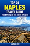Top 20 Things to See and Do in Naples...