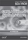 img - for Twenty First Century Science: GCSE Additional Applied Science Module 2 Workbook book / textbook / text book
