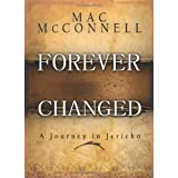 Forever Changed: A Journey in Jericho ~ Mac McConnell