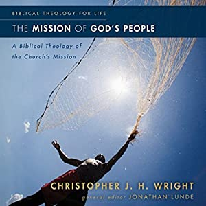 The Mission of God's People Audiobook