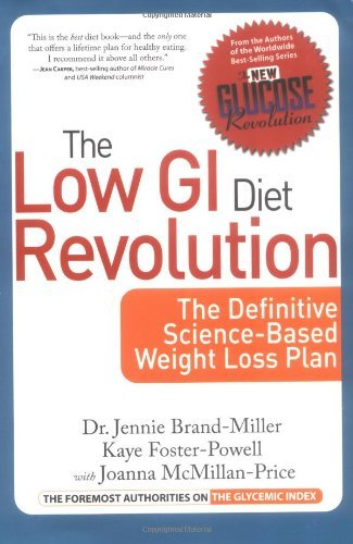 the-low-gi-diet-revolution-the-definitive-science-based-weight-loss-plan-by-dr-dr-jennie-brand-mille