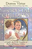 The Crystal Children (1401902294) by Virtue, Doreen