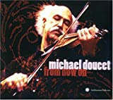 From Now On - Michael Doucet