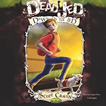 Dead Jed 2: Dawn of the Jed: The Adventures of a Middle School, Book 2 (       UNABRIDGED) by Scott Craven Narrated by August Ross