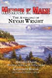 img - for Murder in Maine: The Avenging of Nevah Wright book / textbook / text book