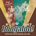 Let's Boogaloo Vol.6 [Vinyl LP] [Viny...