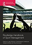 Routledge Handbook of Sport Management (Routledge International Handbooks)