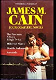 James M Cain: 4 Complete Novels