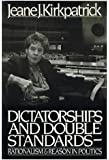 Dictatorships and double standards: Rationalism and reason in politics