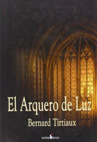El Arquero De La Luz descarga pdf epub mobi fb2
