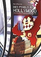 Pixels a Hollywood (des)