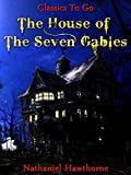Image of The House of The Seven Gables: Revised Edition of Original Version (Classics To Go Book 302)