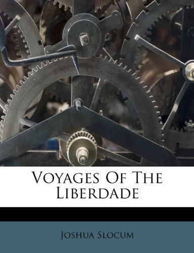 Voyages Of The Liberdade