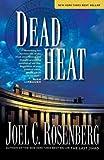 Dead Heat (Political Thrillers, No. 5) (1414311621) by Rosenberg, Joel C.