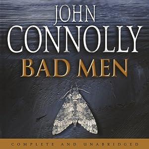 Bad Men | [John Connolly]