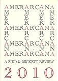 img - for AMERICANA 2010, A Bird & Beckett Review book / textbook / text book