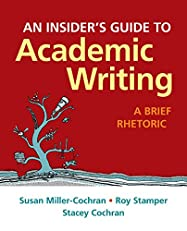 Insider's Guide to Academic Writing: A Brief Rhetoric