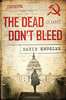 Book Cover: The Dead Don't Bleed: A Novel