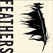 Feathers: The Evolution of a Natural Miracle | [Thor Hanson]