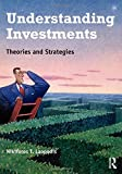 Understanding Investments: Theories and Strategies