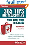 365 Tips for Newcomers: Your First Ye...