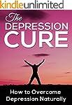Depression: How to Overcome Depressio...