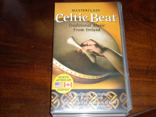 A Bodhran Tutorial by Ray Gallen: MASTERCLASS Celtic Beat Traditional Music from Ireland - Accompanied by Breandan O'Hare on Flute and Tin Whistle (VHS Cassette NTSC - 1998 North American Format)