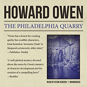 The Philadelphia Quarry: Willie Black, Book 2 | [Howard Owen]