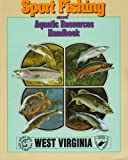 img - for West Virginia Sport Fishing and Aquatic Resources Handbook book / textbook / text book