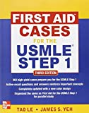 img - for First Aid Cases for the USMLE Step 1, Third Edition (First Aid USMLE) by Tao Le James Yeh (2012-02-11) Paperback book / textbook / text book