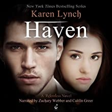 Haven Audiobook by Karen Lynch Narrated by Caitlin Greer, Zachary Webber