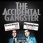 The Accidental Gangster   David Keogh