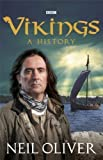 Neil Oliver Vikings by Oliver, Neil (2012)