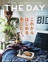 THE DAY (ザデイ) winter 2014年 01月号 [雑誌]