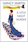 A Little Night Murder: A Blackbird Sisters Mystery	 by  Nancy Martin in stock, buy online here