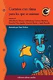 Cuentos Con Rima Para Los Que Se Animan (Spanish Edition)