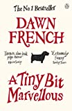 &#34;A Tiny Bit Marvellous&#34; av Dawn French