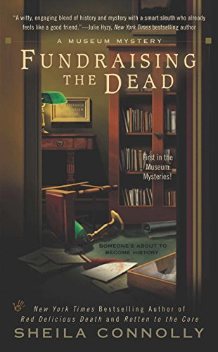 Image of Fundraising the Dead (A Museum Mystery)